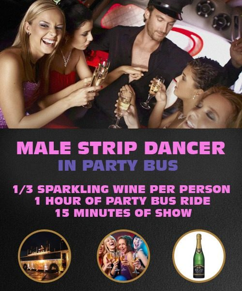 Male Strip Dancer in Party Bus - 1/3 of Sparkling Wine, 1h of party, 15min of show.